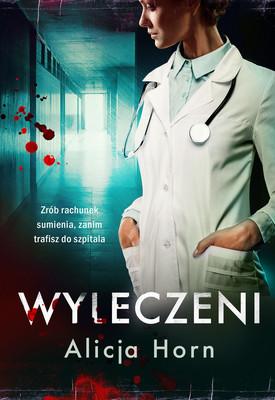 Alicja Horn - Wyleczeni
