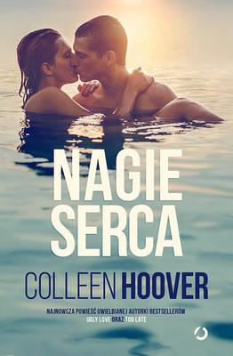 Colleen Hoover - Nagie serca