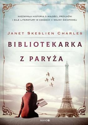 Janet Skeslien Charles - Bibliotekarka z Paryża