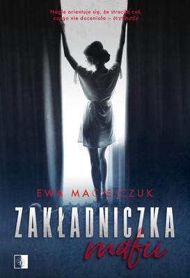Ewa Maciejczuk - Zakładniczka mafii