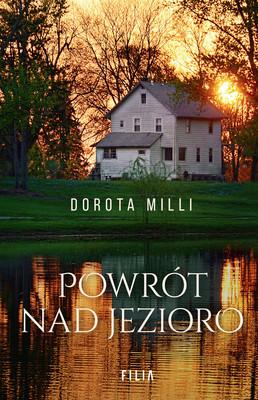 Dorota Milli - Powrót nad jezioro