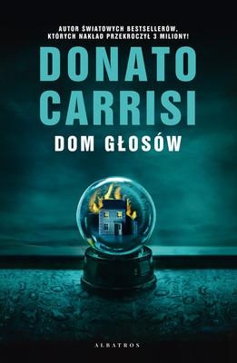 Donato Carrisi - Dom głosów / Donato Carrisi - La casa delle voci