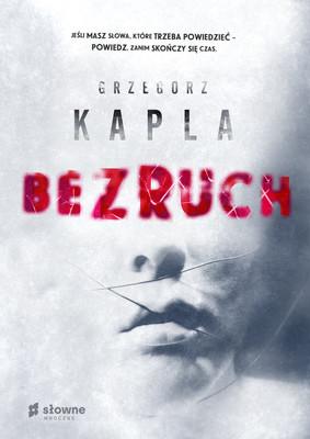 Grzegorz Kapla - Bezruch