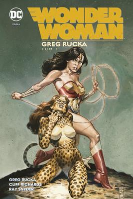 Greg Rucka, Cliff Richards - Wonder Woman. Tom 3