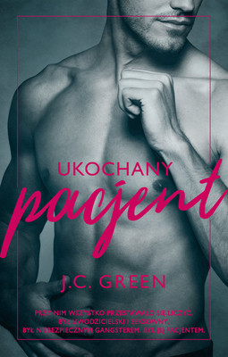 J.C. Green - Ukochany pacjent
