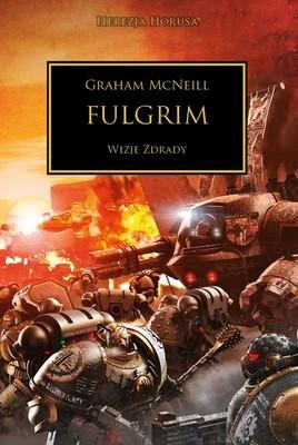 Graham McNeill - Fulgrim. Wizje zdrady