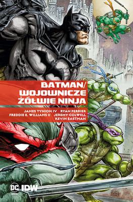 James Tynion IV, Ryan Ferrier - Batman / Wojownicze Żółwie Ninja