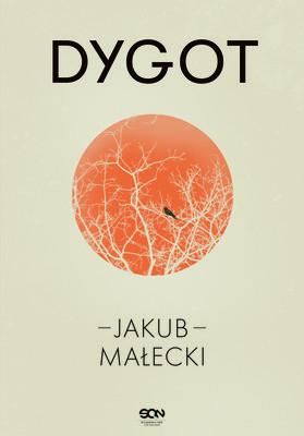 Jakub Małecki - Dygot