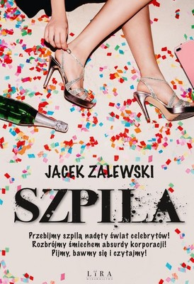 Jacek Zalewski - Szpila