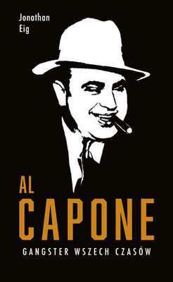 Jonathan Eig - Al Capone
