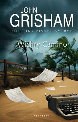 John Grisham - Wichry Camino / John Grisham - Camino Winds
