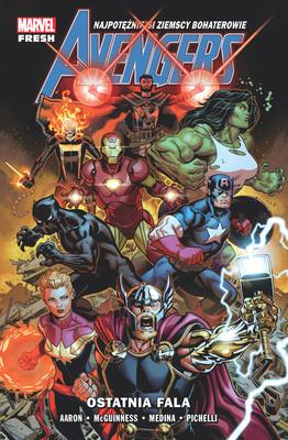 Jason Aaron, Ed McGuinness - Ostatnia fala. Avengers. Tom 1