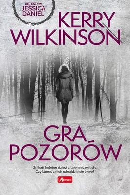 Kerry Wilkinson - Gra pozorów