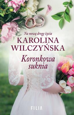 Karolina Wilczyńska - Koronkowa suknia