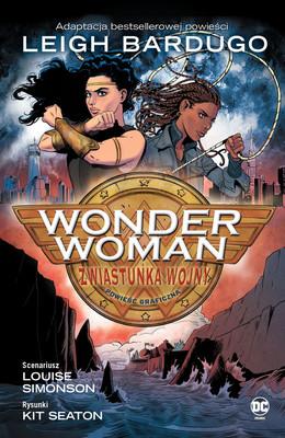 Louise Simonson, Kit Seaton - Zwiastunka wojny. Wonder Woman