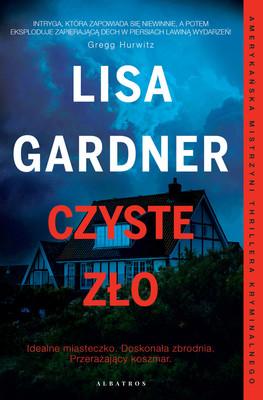 Lisa Gardner - Czyste zło / Lisa Gardner - When You See Me