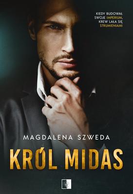 Magdalena Szweda - Król Midas