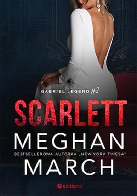Meghan March - Scarlett. Gabriel Legend. Tom 2