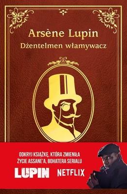 Maurice Leblanc - Arsene Lupin. Dżentelmen włamywacz