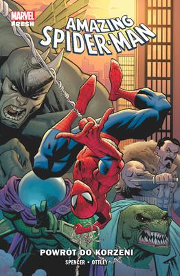 Nick Spencer, Ryan Ottley - Powrót do korzeni. Amazing Spider-Man. Tom 1