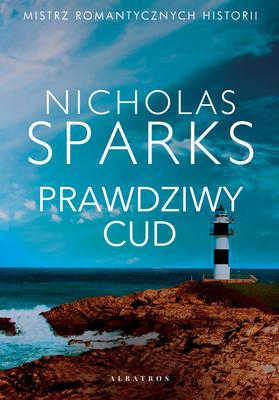 Nicholas Sparks - Prawdziwy cud / Nicholas Sparks - True Believer