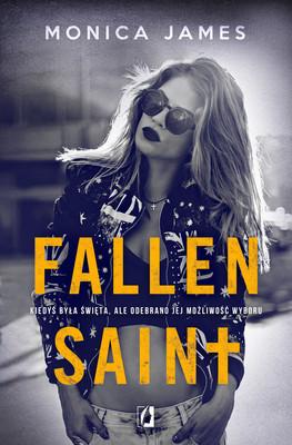 Monica James - Fallen Saint. All The Pretty Things. Tom 2