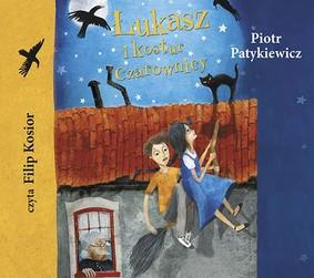 Piotr Patykiewicz - Łukasz i kostur czarownicy
