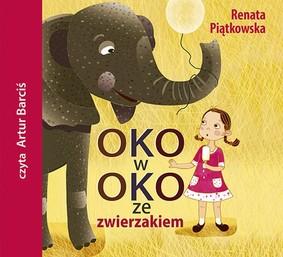 Renata Piątkowska - Oko w oko ze zwierzakiem