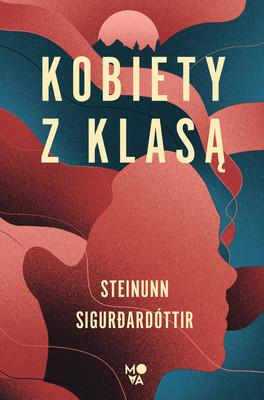 Steinunn Sigurdardóttir - Kobiety z klasą