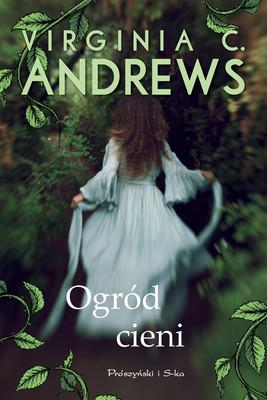 Virginia C. Andrews - Ogród cieni. Tom 5