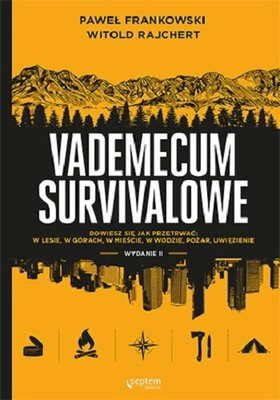 Paweł Frankowski, Witold Rajchert - Vademecum survivalowe