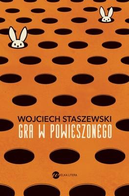 Wojciech Staszewski - Gra w powieszonego