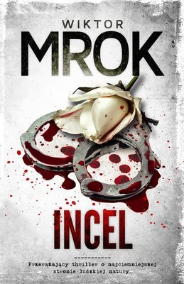 Wiktor Mrok - Incel
