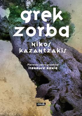 Nikos Kazantzakis - Grek Zorba