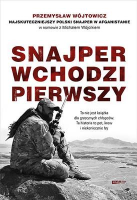 Michał Wójcik, Przemysław Wójtowicz - Snajper wchodzi pierwszy