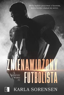 Karla Sorensen - Znienawidzony futbolista