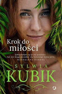 Sylwia Kubik - Krok do miłości