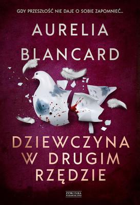 Aurelia Blancard - Dziewczyna w drugim rzędzie
