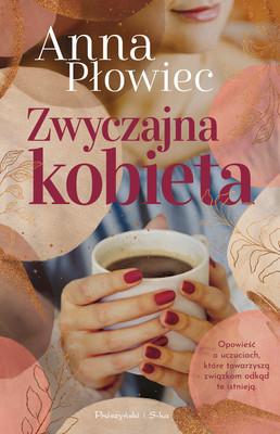 Anna Płowiec - Zwyczajna kobieta