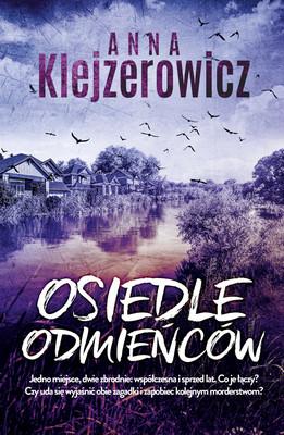 Anna Klejzerowicz - Osiedle odmieńców