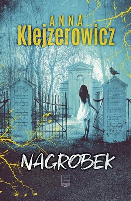 Anna Klejzerowicz - Nagrobek