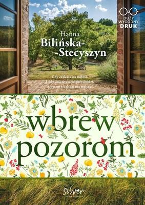 Hanna Bilińska-Stecyszyn - Wbrew pozorom