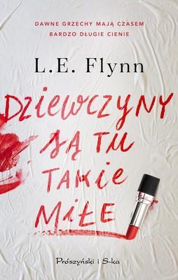 Laurie Elizabeth Flynn - Dziewczyny są tu takie miłe