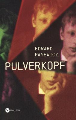 Edward Pasewicz - Pulverkopf