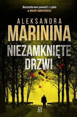 Aleksandra Marinina - Niezamknięte drzwi