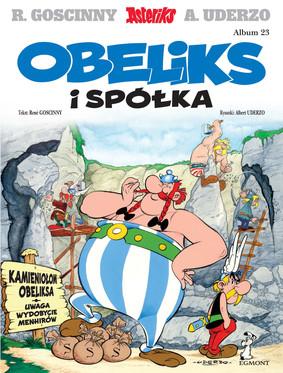 Albert Uderzo, René Goscinny - Obeliks i spółka. Asteriks. Tom 23