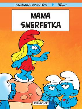 Alain Delon, Thierry Culliford - Mama Smerfetka. Smerfy