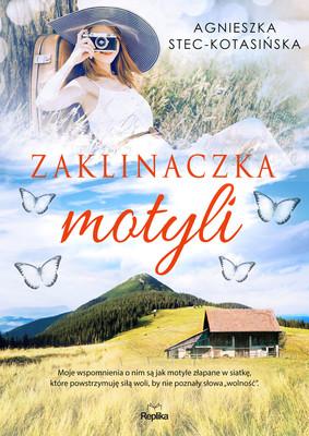 Agnieszka Stec-Kotasińska - Zaklinaczka motyli