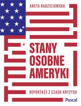 Aneta Radziejowska - Stany osobne Ameryki