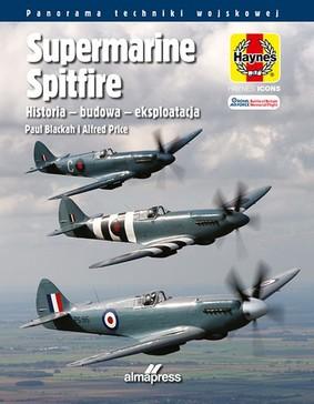 Alfred Price, Paul Blackah - Supermarine. Spitfire